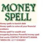 MONEY SPELLSThis is a spell that will influence your entire life back on track. Call +27729833601