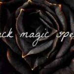 Black Magic spells ,call +27799962350