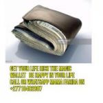 "{""This Strong Magic ""WALLET"" will help you Earn money consecutively""}+27710482807.South Africa,UK,USA,Canada,Ghana"