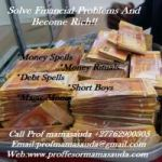 Get  Money spell or Magic wallet and solve financial Problems +27762900305