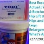 @Yodi/Botch Enlargement Permanent Cream/Pills and Injection For Hips,Bums and Breasts.+27729833601.South Africa,Ghana,Namibia