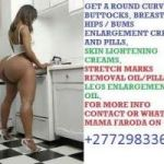 Abolish Surgery and use the strongest permanent creams/pills & injection for Enlargement of Hips,Bums & Breasts.Saudi Arabia,Kuwait,Qatar,Israel