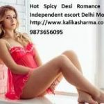 Independent Escort Delhi –Easy to Hire