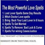 LOVE SPELLS TO RETURN A LOST LOVER AND BRING BACK YOUR EX +27787667233