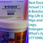 Botch Cream/ Yodi Pills for the Enlargement of BUMS HIPS and BREASTS.Call and order now on +27710482807.South Africa,Kuwait,Qatar,Oman