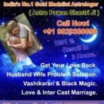 Vashikaran expert baba ji in #_INDIA +91-9829380098