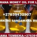 SANDAWANA BUSHILI OIL FOR LUCK CALL MAMA AJMAN +27787556604 BOOST BUSINESS,WIN COURT CASES IN SOUTH AFRICA,PORT ELIZABETH,SOWETO,SPRINGS