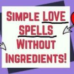Attraction Spell For A Specific Person Without Ingredients