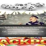 Spiritually Empowered Lottery Spells to Win the Mega Millions Jackpot Call +27836633417
