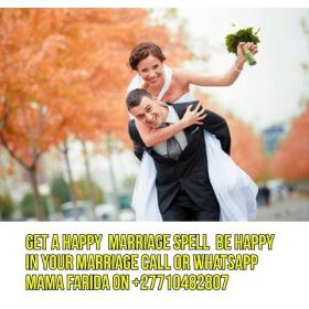 {Are u unhappy in your marriage?Use a quick Marriage Spell n enjoy it to the fullest}