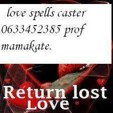TRADITIONAL SPIRITUAL HEALER & HERBALISTS CALL OR WHATSAP +27633452385                    MAMAKATE located in Johannesburg.