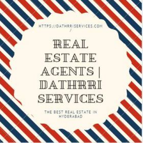 The Best Real Estate in Hyderabad   Real Estate Agents   Dathrri Services